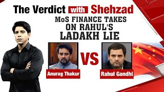 Anurag Thakur takes on Congress 'Ladakh Charge | The Verdict with Shehzad | NewsX - NEWSXLIVE