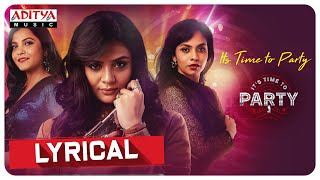 It's Party Time Lyrical | Its Time to Party Movie Songs | Sreemukhi | Sekhar Mopoori - ADITYAMUSIC