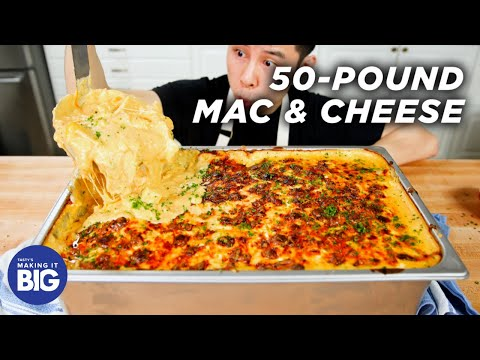 I Made Giant 50-Pound Mac & Cheese ? Tasty