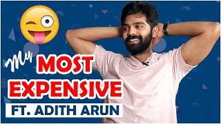 Most Expensive Things ft. Adith Arun | TFPC Exclusive | Tollywood - TFPC