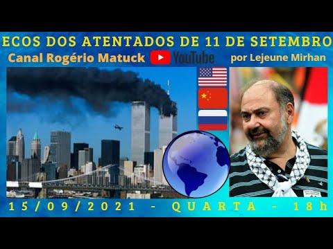 ECOS DOS ATENTADOS DE 11 DE SETEMBRO, por Lejeune Mirhan [15/09/2021]