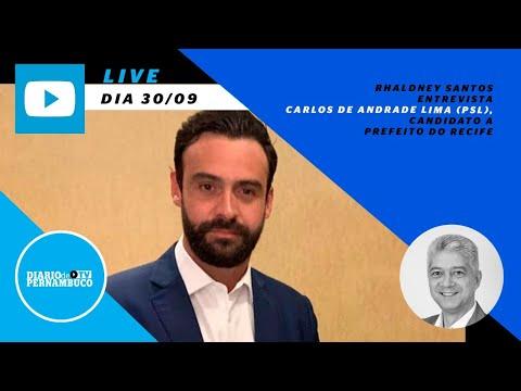 Rhaldney Santos entrevista o candidato à prefeitura do Recife Carlos de Andrade Lima (PSL)