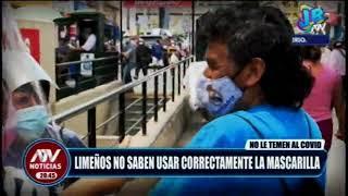 Limeños no saben usar correctamente la mascarilla (Al Estilo Juliana en ATV)