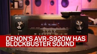 Denon's AVR-S920W offers blockbuster sound and great usability