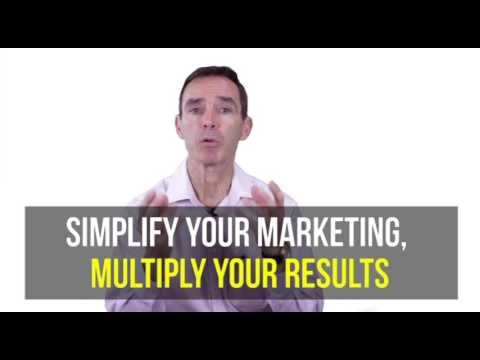 Simplify Your Marketing, Multiply Your Results