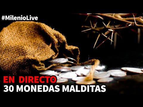 30 monedas malditas | #MilenioLive | Programa T3x12 (5/12/2020)