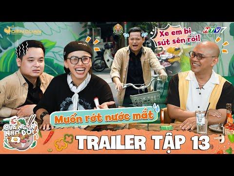 Bữa Ngon Nhớ Đời   Tập 13 Trailer: Color Man, Ngọc Phước cười bò khi CHỊ CANO
