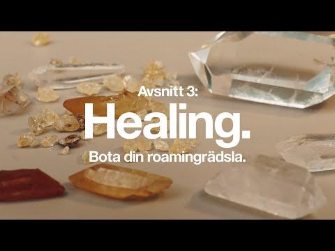 Bota din roamingrädsla | Avsnitt 3: Healing | Tre Sverige