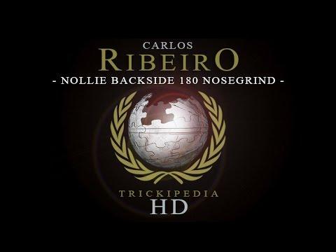 Carlos Ribeiro: Trickipedia - Nollie Backside 180 Nosegrind