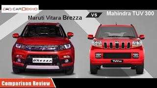 Mahindra TUV3OO vs Maruti Vitara Brezza | Comparison Review | CarDekho.com