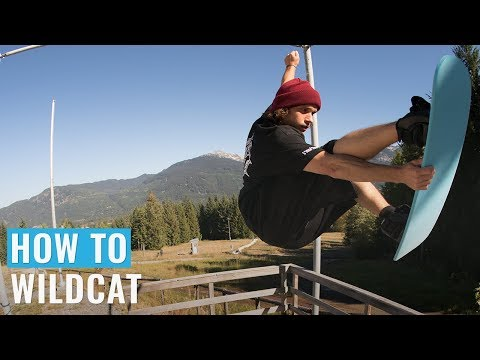 How To Wildcat On A Snowboard