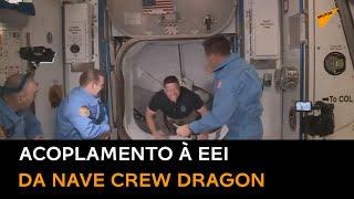 Acoplamento da nave Crew Dragon à EEI