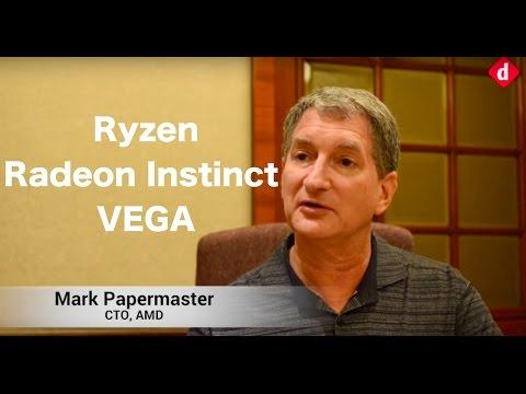 Mark Papermaster, CTO, AMD on Ryzen, Radeon Instinct, VEGA and more   Digit.in