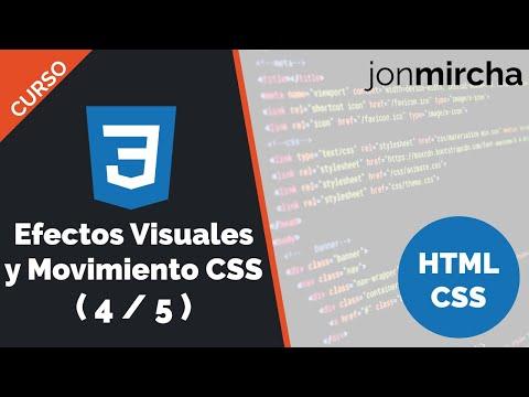 Curso HTML & CSS: Efectos Visuales y Movimiento en CSS ( 4 / 5 ) - jonmircha