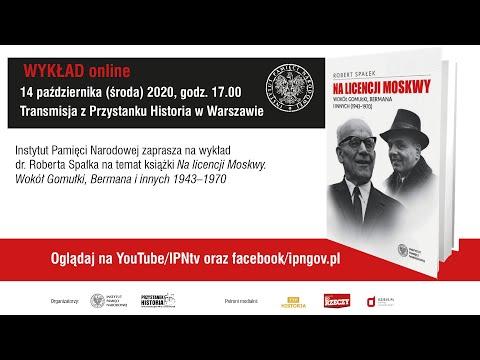 NA LICENCJI MOSKWY. Władza w PRL (1943–1970) – wykład dr. Roberta Spałka
