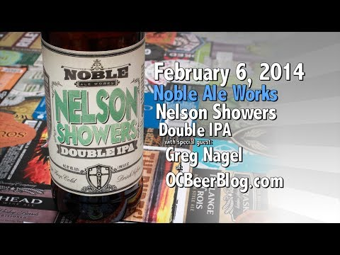 February 6 : Nelson Showers : Noble Ale Works with special guest Gregory Nagel