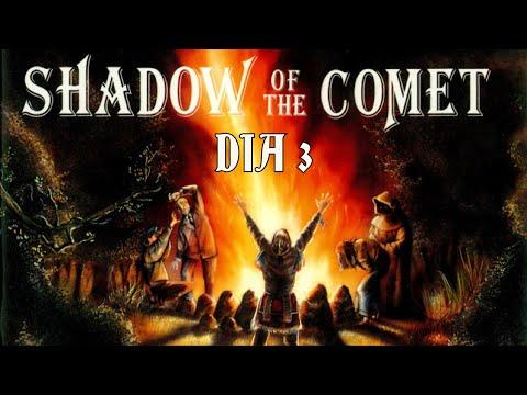 Guía de Shadow of the Comet - Día 3