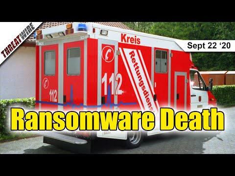 Ransomware Causes a Death, Mozilla Sends Off FireFox Send  - ThreatWire