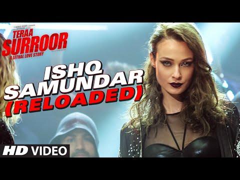Teraa Surroor - Ishq Samundar song