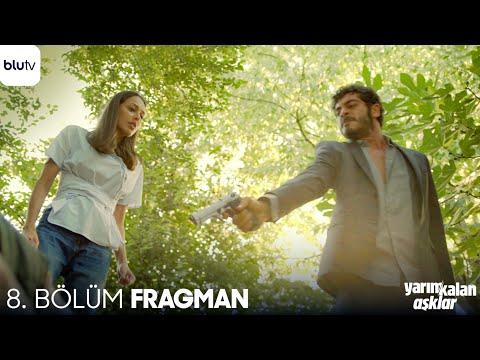 Yarım Kalan Aşklar | 8. Bölüm Fragman