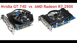 AMD Radeon R7 250X vs Nvidia GeForce GT 740 Benchmark Review