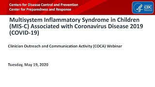 Multisystem Inflammatory Syndrome in Children (MIS-C) Assocd. with COVID-19