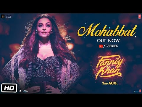 Jawaan Hai Mohabbat Lyrics - Fanney Khan Song   Sunidhi Chauhan   Aishwarya Rai Bachchan