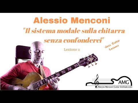 I modi sulla chitarra senza confonderci   Lezione 2   Alessio Menconi