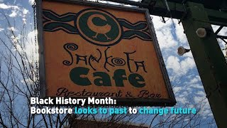 Black History Month: Sankofa Bookstore looks to the past to change the future