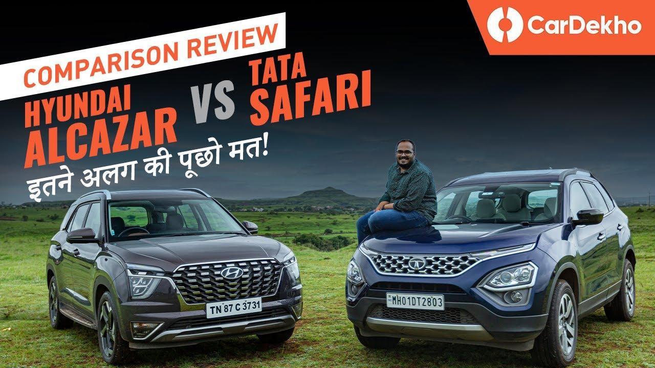 Hyundai Alcazar vs Tata Safari: Comparison Review | FEATURES चाहिए या SPACE?