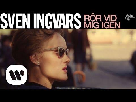 Sven-Ingvars - Rör vid mig igen (Official Audio)