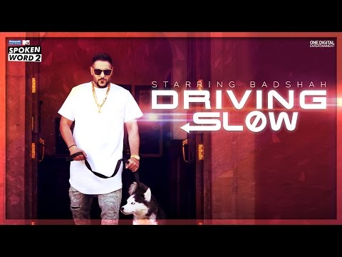 Driving Slow Lyrics - BADSHAH | MTV Spoken Word 2