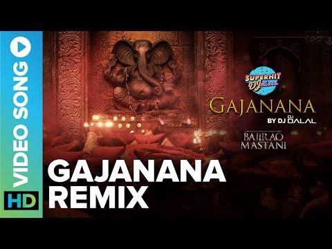 The Glory of Gajanana | Remix by DJ Dalal | Superhit DJ Mixes | Bajirao Mastani | Eros Now Music