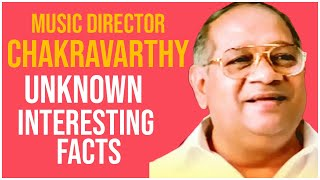 Music Director Chakravarthy Unknown Interesting Facts | #Chakravarthy | Producer Prasanna Kumar - TFPC