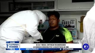 #Teleprensa33 | EEUU  y Brasil continúan recomendando la hidroxicloroquina pese a advertencia de OMS