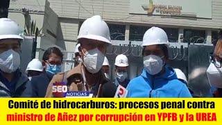 Bolivia | Exigen proceso penal contra ministro de Añez por casos de corrupción en YPFB y la UREA