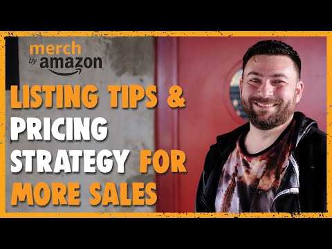 Merch By Amazon Listing Tips & Pricing Strategy For More Sales