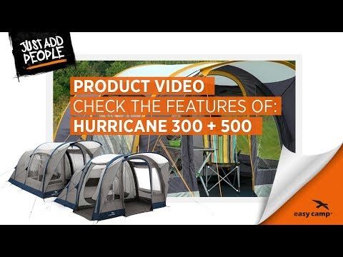 Hurricane 300 & 500 Family Tent (2018) | Just Add People