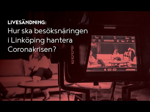 Hur ska besöksnäringen i Linköping hantera Coronakrisen?
