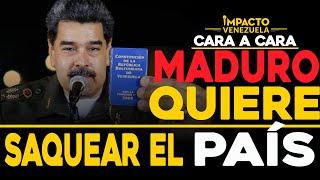 Ley antibloqueo: Carta para saquear al país | Cara a cara Impacto Venezuela