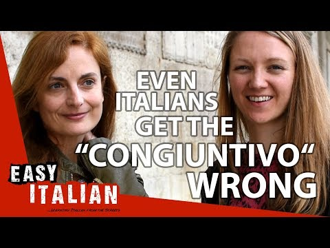 "Even Italians get the ""congiuntivo"" wrong 