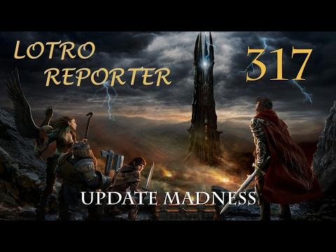 LOTRO Reporter 317 - Update Madness