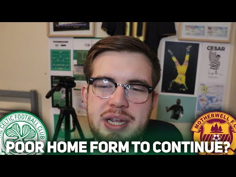 CAN CELTIC WIN 2 IN A ROW?!?!? (Celtic vs Motherwell Preview) W/adifferentview