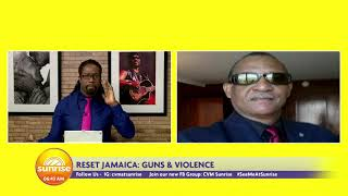 More Guns and Violence In Jamaica | Sunrise: Reset Jamaica | CVMTV
