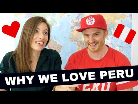 10 Reasons Why We Love Peru ❤️
