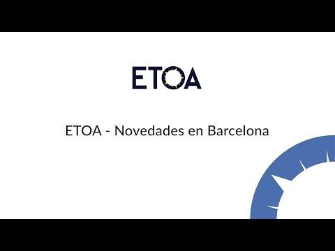 ETOA - Novedades en Barcelona