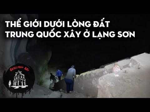 Kinh ngạc Thế giới dưới lòng đất - Trung Quốc xây ngay tại Lạng Sơn