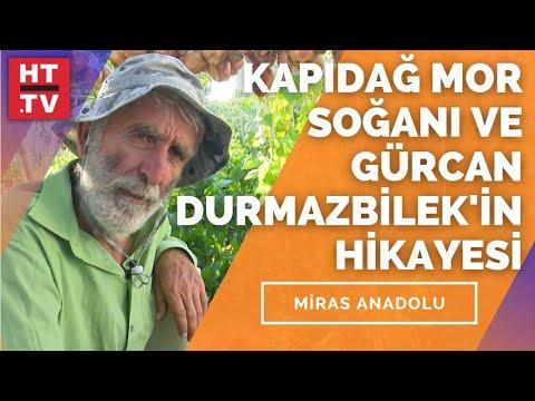 Avşa Adası'nda hayatını tarıma adayan Gürcan Durmazbilek'in hikayesi | Miras Anadolu – 15 Mayıs 2021