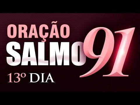 SALMO 91 ORAÇÃO FORTE - 13º DIA Campanha de Oração