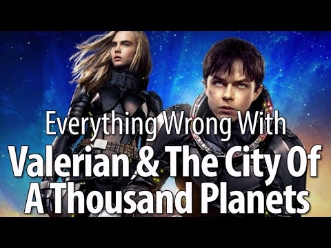 connectYoutube - Everything Wrong With Valerian & The City Of A Thousand Planets